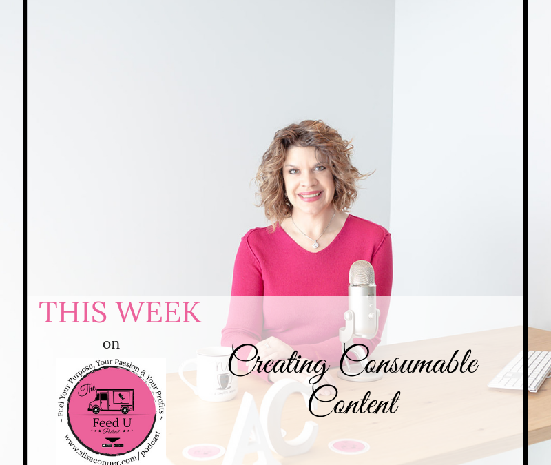 43. Creating Consumable Content