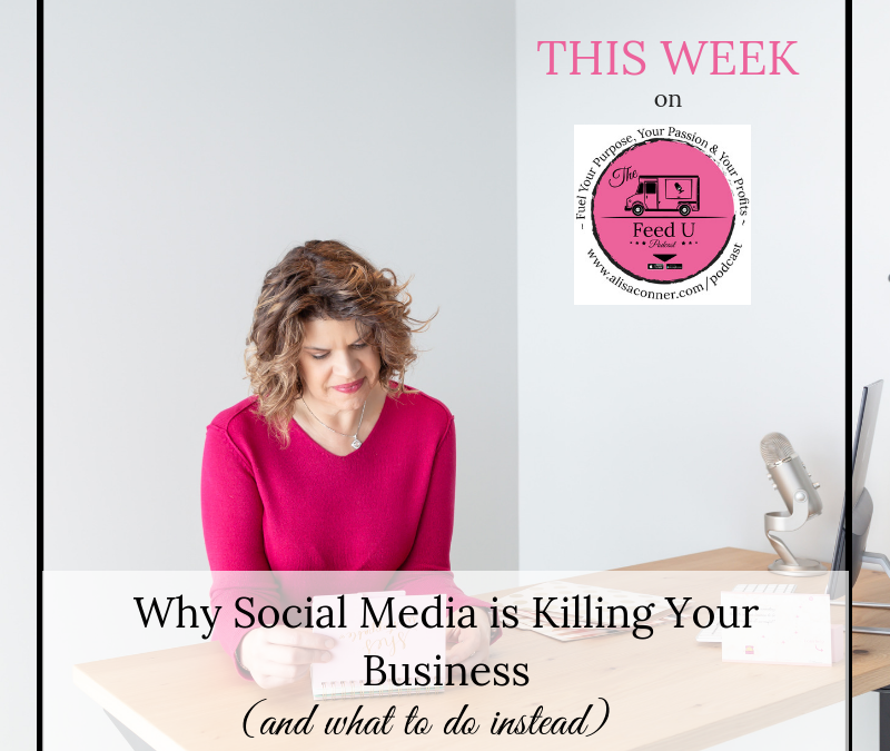 52. Why Social Media Is Killing Your Business