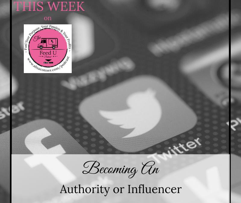 58. Becoming an Authority or Influencer