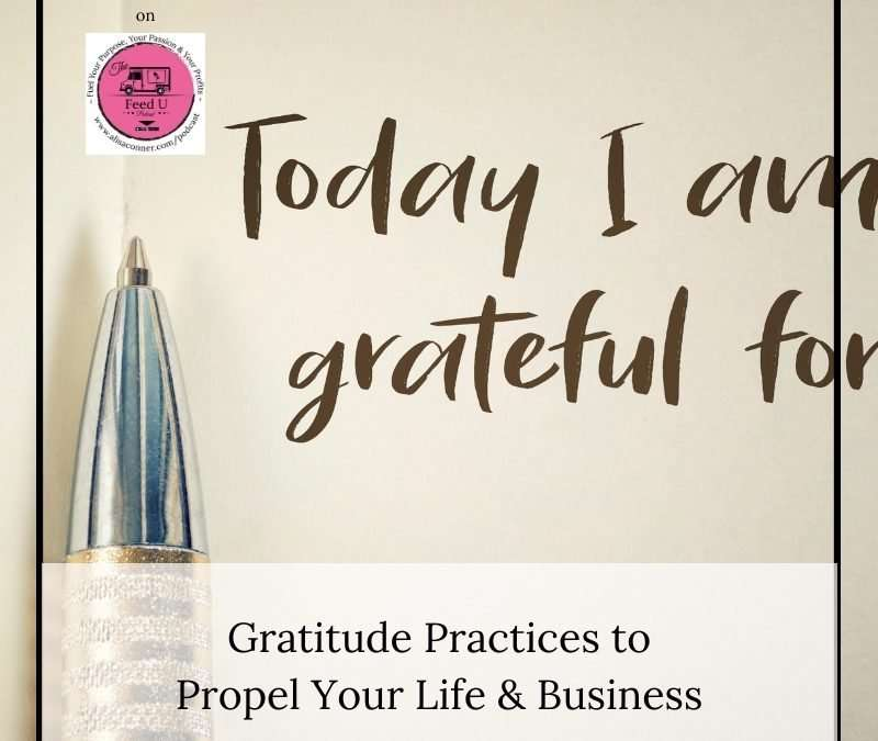 64. Gratitude Practices to Propel Your Life & Business