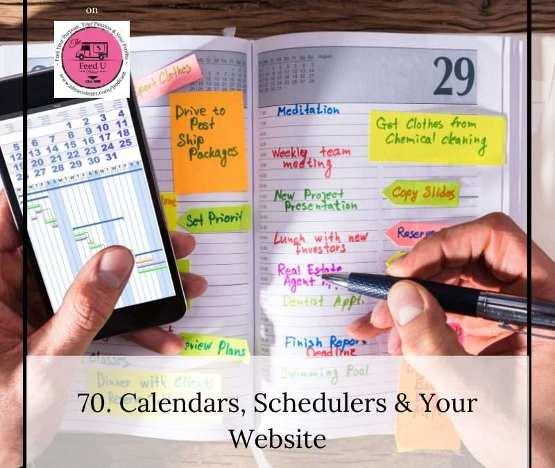 70. Calendars, Schedulers and Your Website