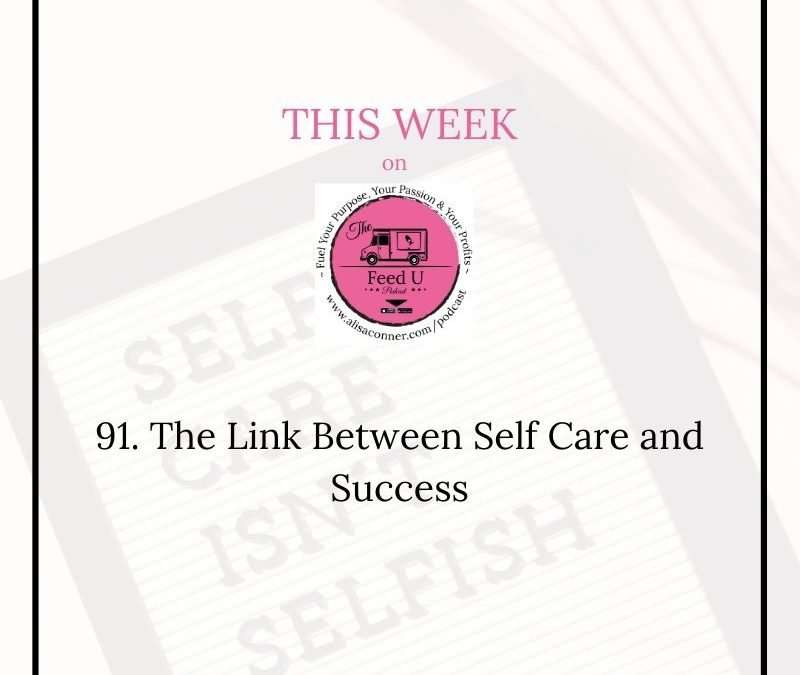 91. Linking Self Care and Success