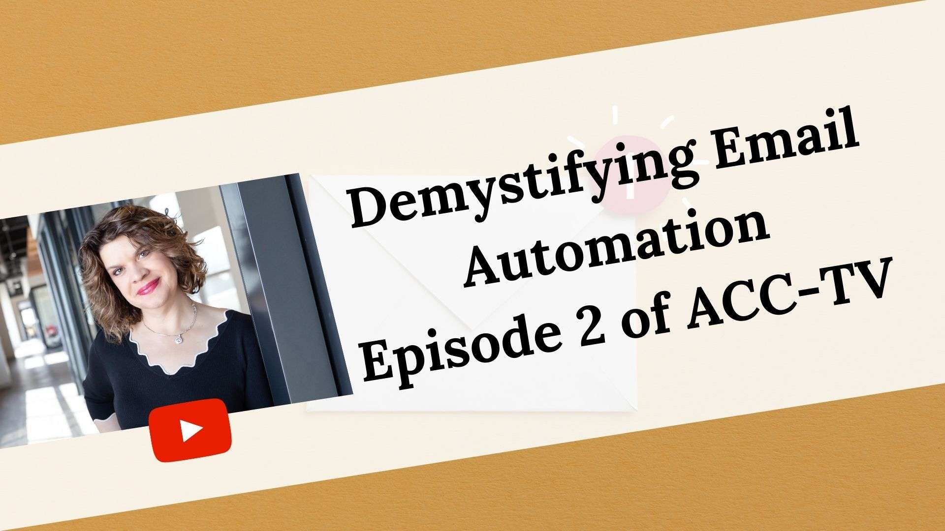 ACCTV #2 – Email Automation Made Easy For Small Businesses