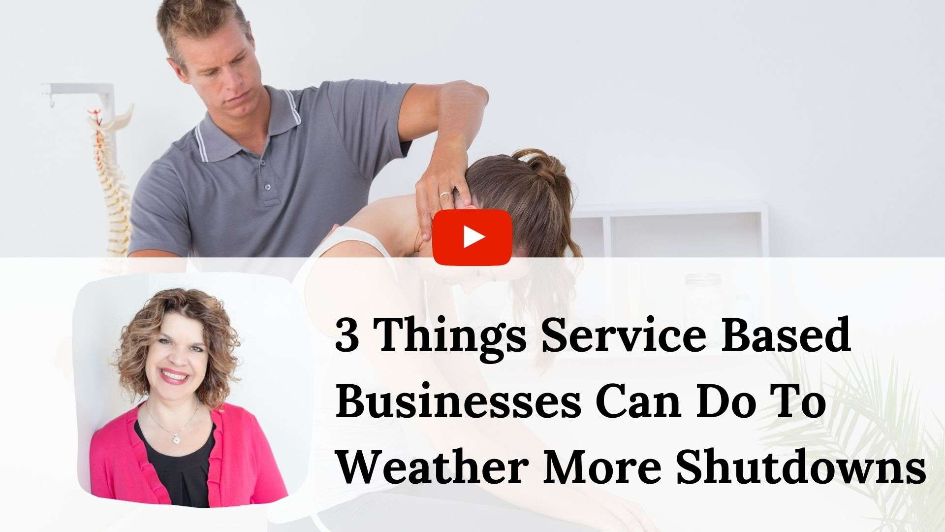 ACCTV #5 – 3 Things Service-Based Businesses Can Do To Weather More Shutdowns