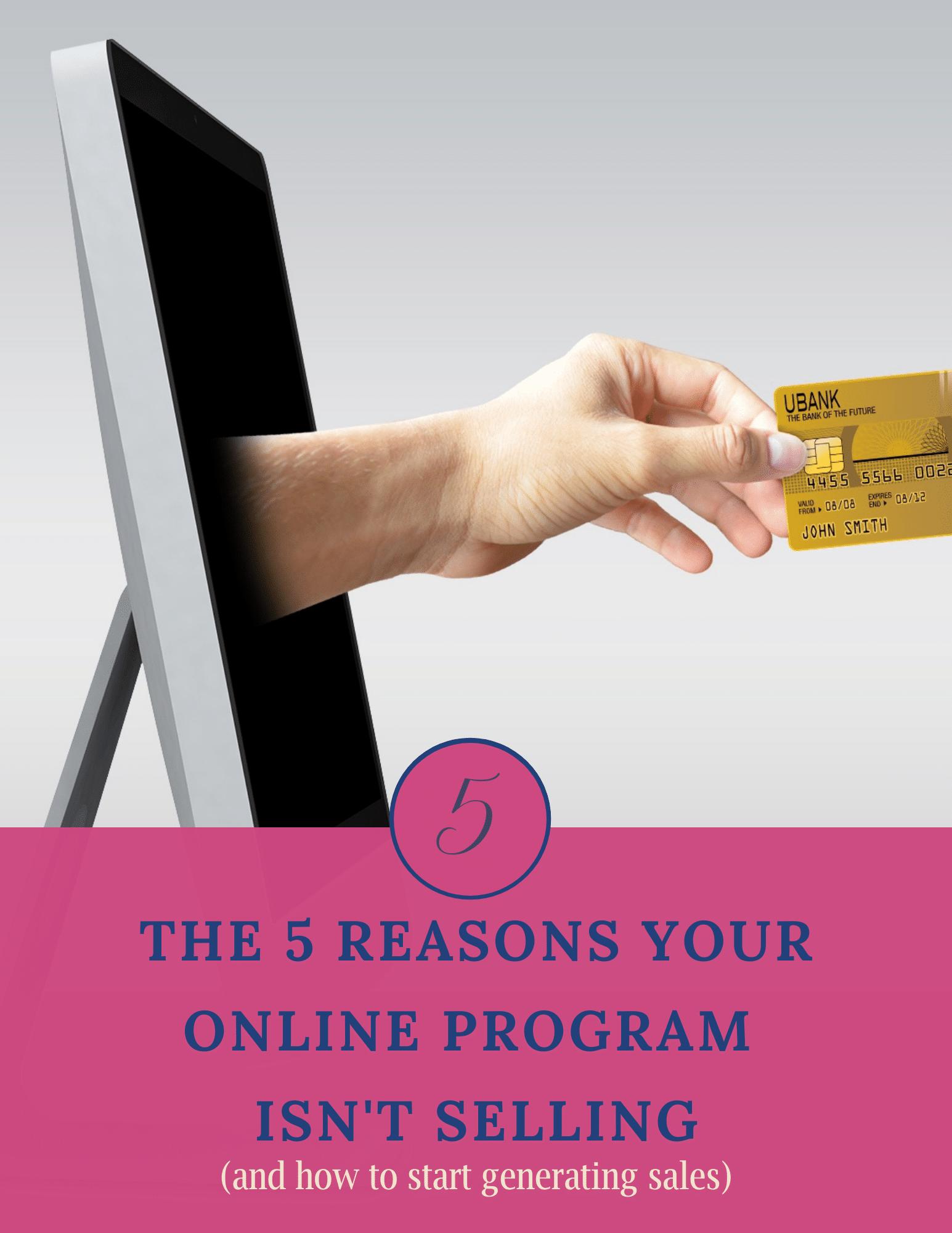 5 Reasons Your Online Program Isn't Selling