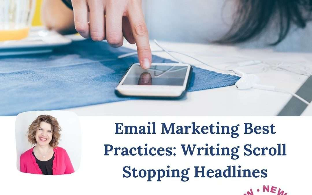 Email Marketing Best Practices: Writing Exciting Email Subject Lines That Grab Attention and Get Opened