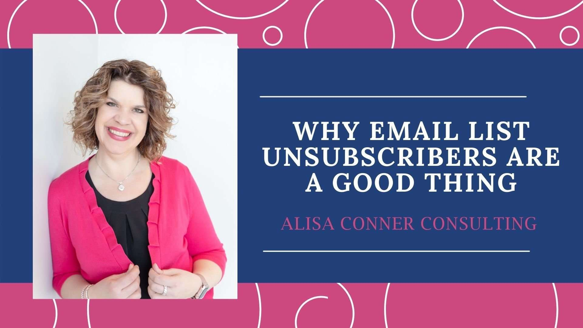 Why Email List Unsubscribers Are A Good Thing