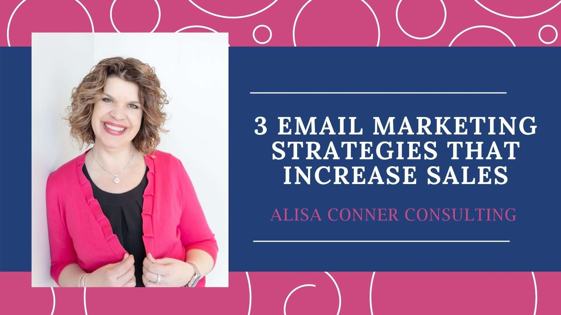 3 Critical Email Marketing Strategies That Boost Sales